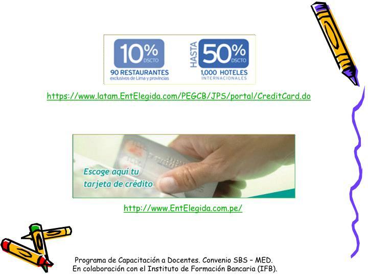 https://www.latam.EntElegida.com/PEGCB/JPS/portal/CreditCard.do