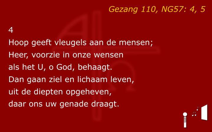 Gezang 110, NG57: 4, 5