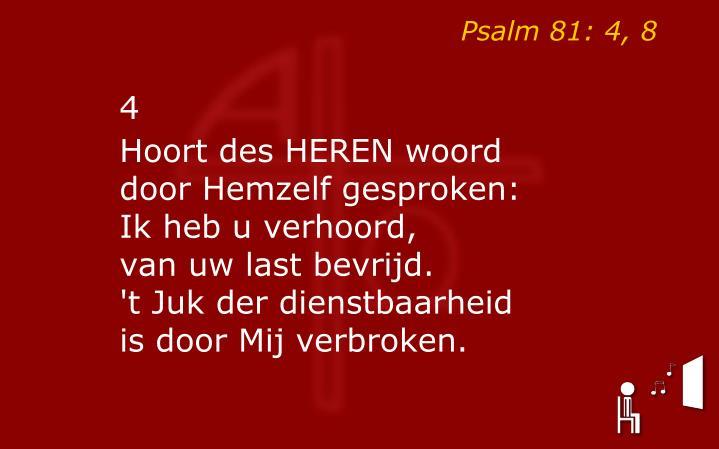 Psalm 81: 4, 8