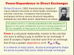 power dependence in direct exchanges