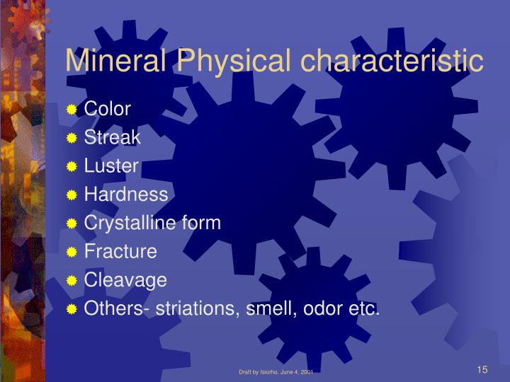 Mineral Physical characteristic
