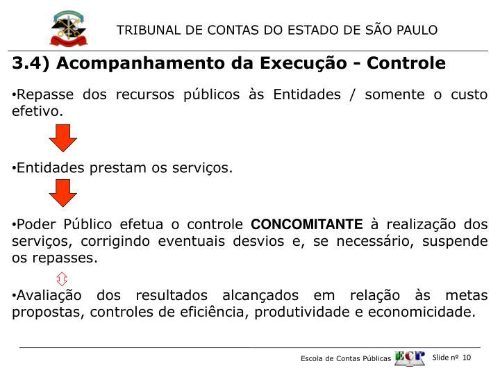 3.4) Acompanhamento da Execução - Controle
