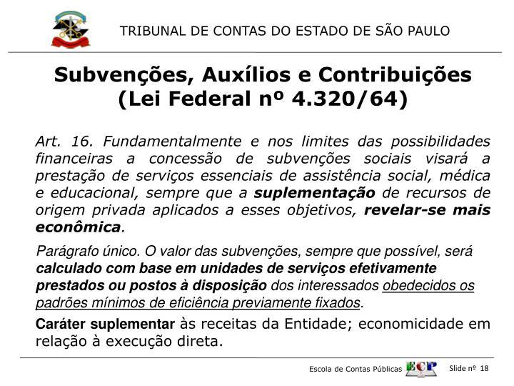 Subvenções, Auxílios e Contribuições