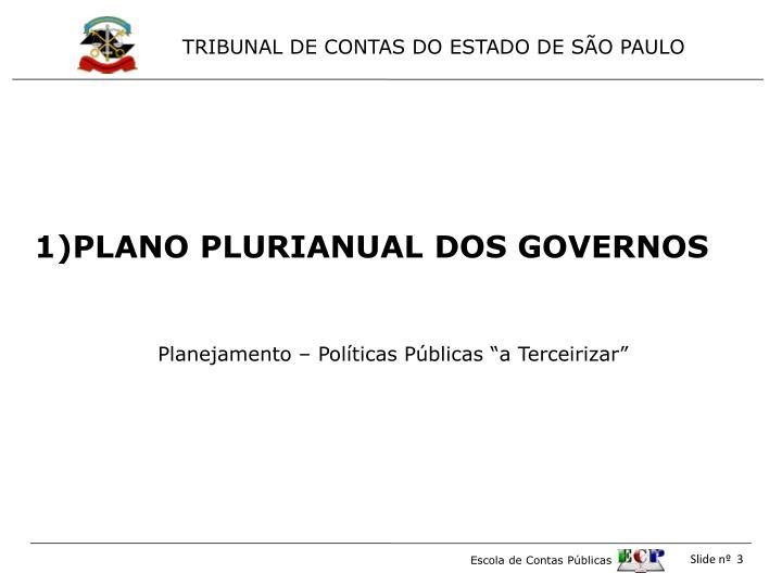 PLANO PLURIANUAL DOS GOVERNOS