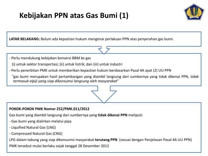 Kebijakan PPN atas Gas Bumi (1)