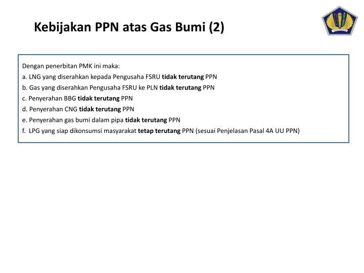 Kebijakan PPN atas Gas Bumi (2)