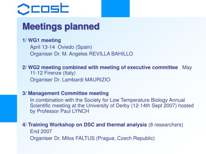 Meetings planned