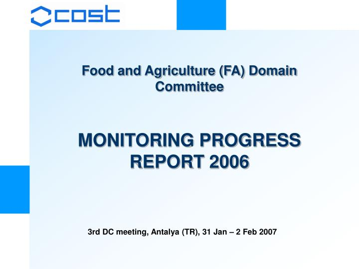 Food and Agriculture (FA) Domain Committee