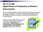 as 21 27 560 appointment of producers as brokers