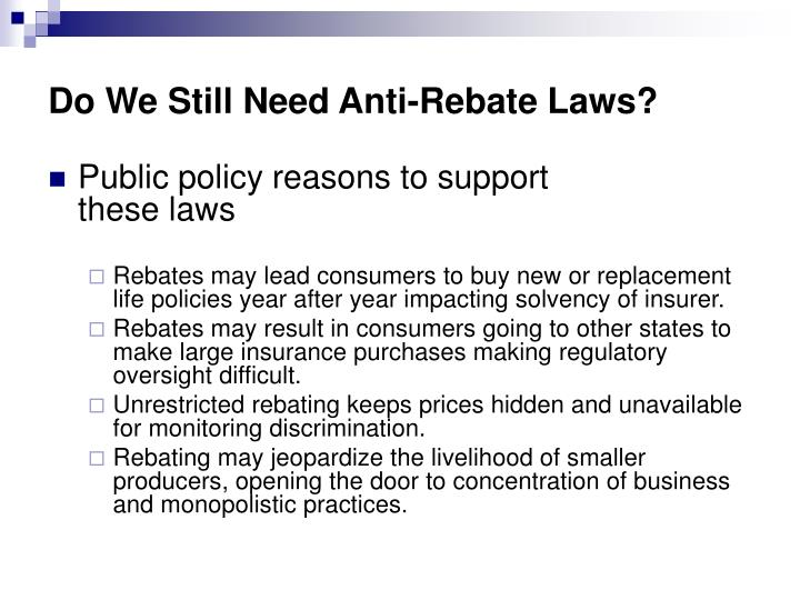 Do We Still Need Anti-Rebate Laws?