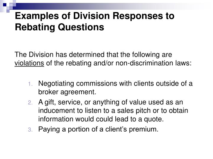 Examples of Division Responses to Rebating Questions