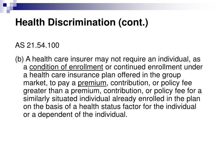 Health Discrimination (cont.)