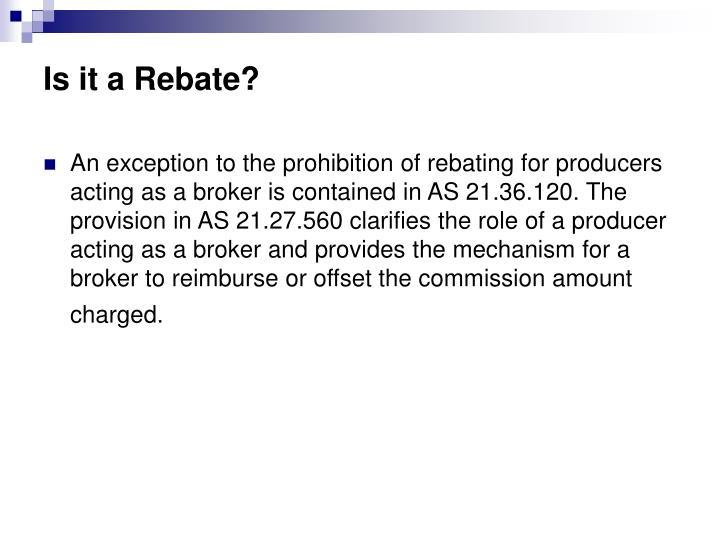 Is it a Rebate?