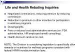 life and health rebating inquiries