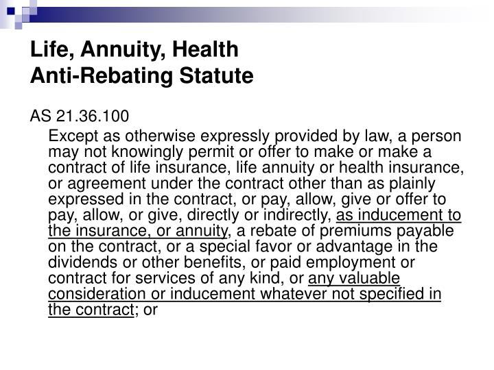 Life, Annuity, Health