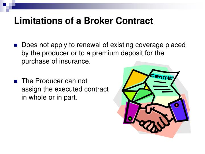 Limitations of a Broker Contract