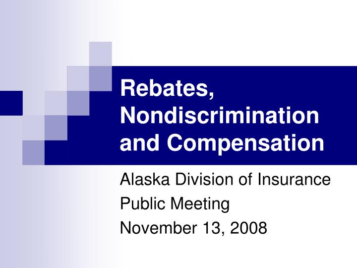 Rebates nondiscrimination and compensation