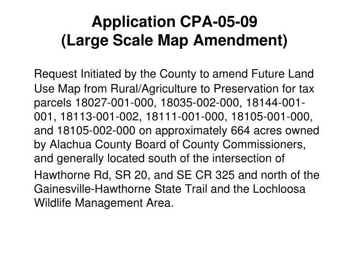 Application cpa 05 09 large scale map amendment