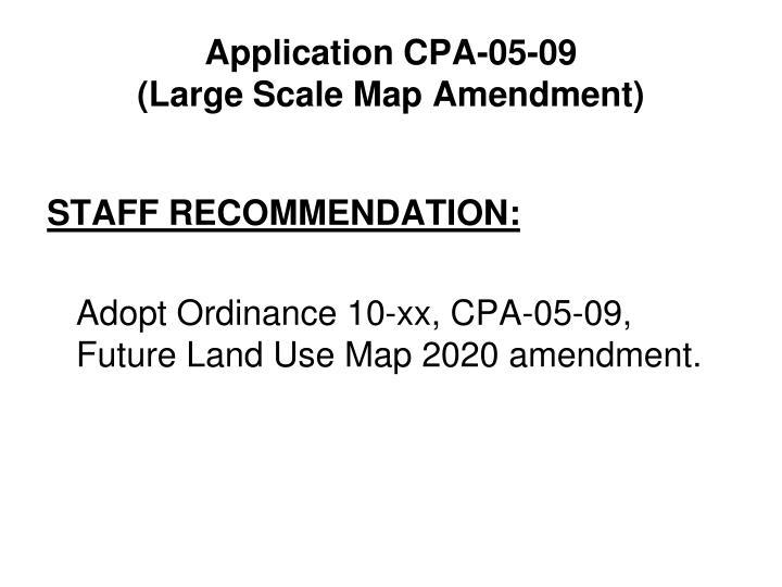Application CPA-05-09