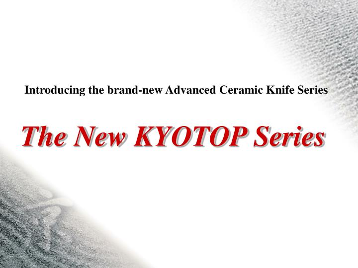 Introducing the brand-new Advanced Ceramic Knife Series
