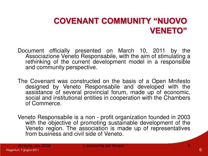 "COVENANT COMMUNITY ""NUOVO VENETO"""