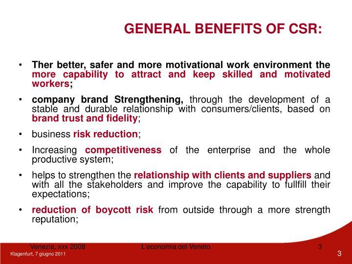 GENERAL BENEFITS OF CSR: