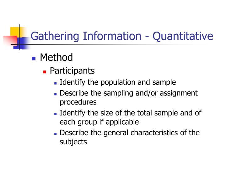 Gathering Information - Quantitative