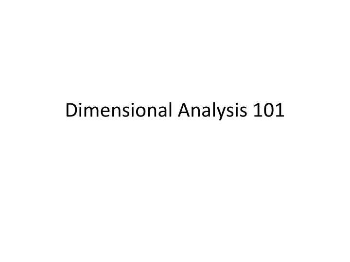 Dimensional analysis 101
