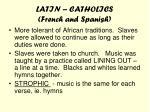 latin catholics french and spanish