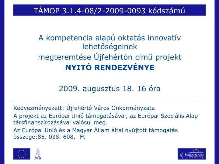 TÁMOP 3.1.4-08/2-2009-0093 kódszámú
