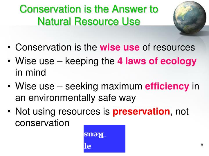 Conservation is the Answer to Natural Resource Use