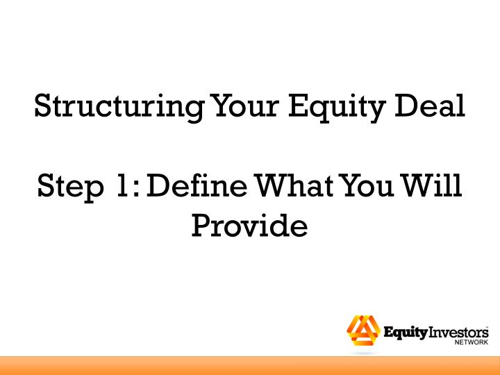 Structuring Your Equity Deal