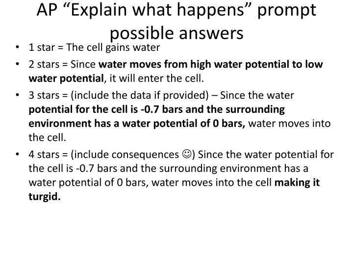 "AP ""Explain what happens"" prompt possible answers"