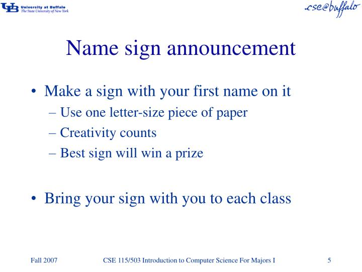 Name sign announcement