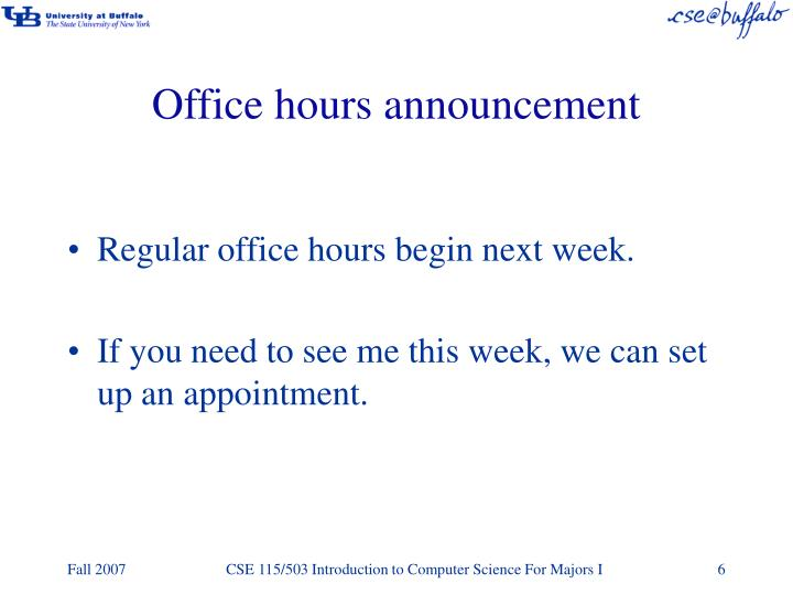 Office hours announcement