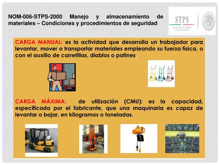 NOM-006-STPS-2000 Manejo y almacenamiento de materiales – Condiciones y procedimientos de seguridad