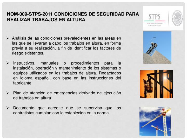 NOM-009-STPS-2011 CONDICIONES DE SEGURIDAD PARA REALIZAR TRABAJOS EN ALTURA