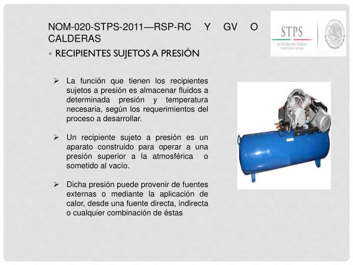 NOM-020-STPS-2011—RSP-RC Y GV O CALDERAS