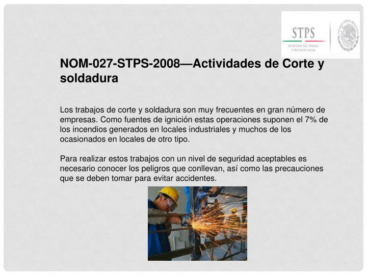 NOM-027-STPS-2008—Actividades de Corte y soldadura