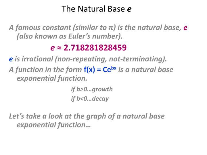 The Natural Base