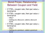 bond prices relationship between coupon and yield
