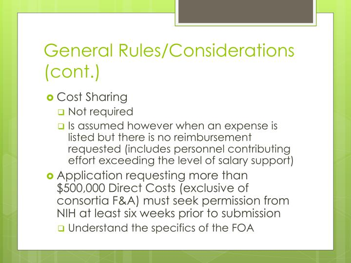 General Rules/Considerations (cont.)