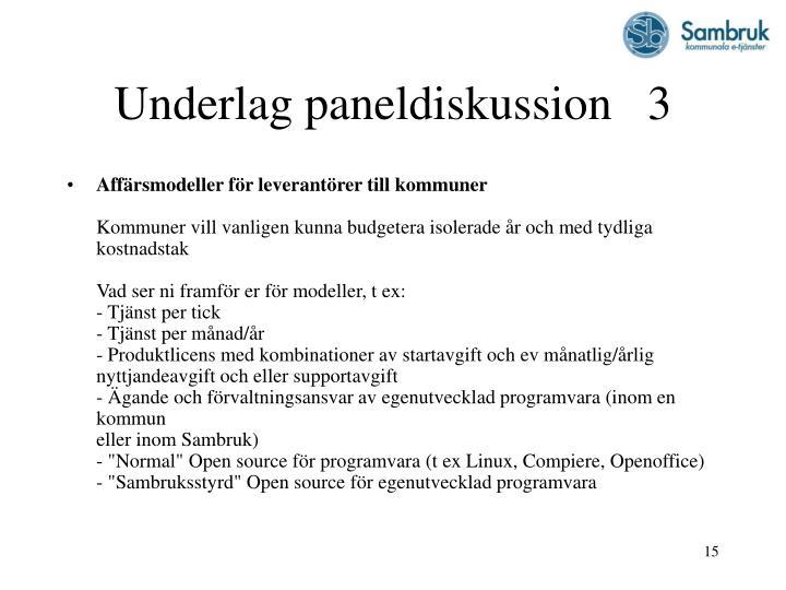 Underlag paneldiskussion   3