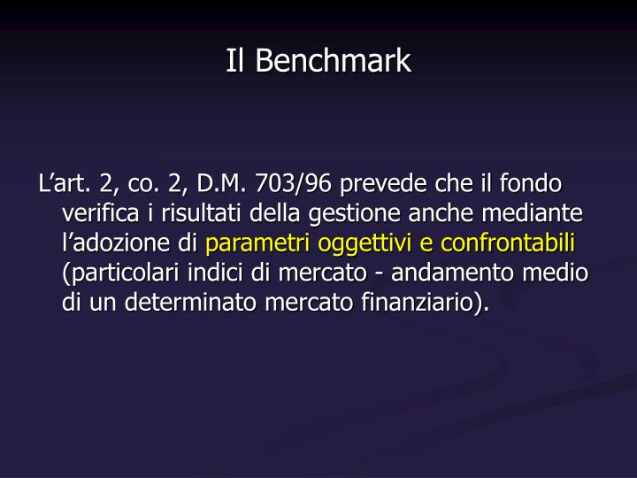 Il Benchmark
