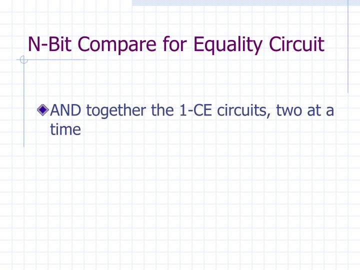 N-Bit Compare for Equality Circuit