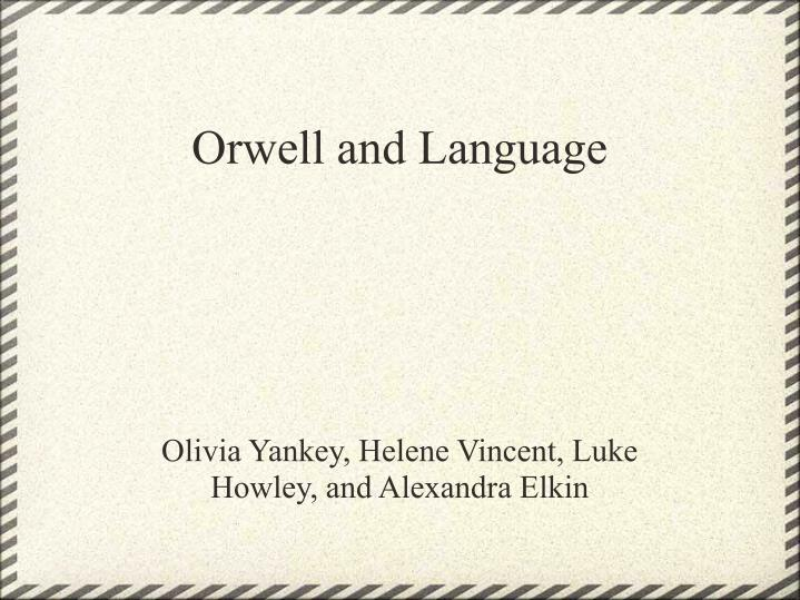 Orwell and language