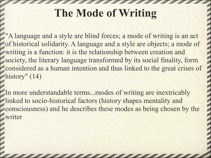 The Mode of Writing