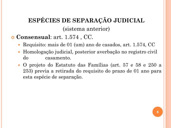 ESPÉCIES DE SEPARAÇÃO JUDICIAL