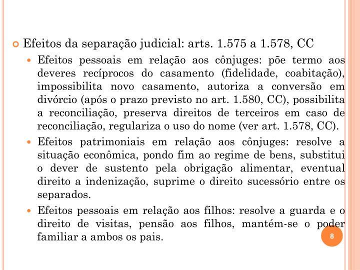 Efeitos da separação judicial: arts. 1.575 a 1.578, CC
