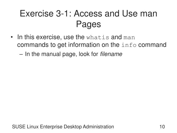 Exercise 3-1: Access and Use man Pages